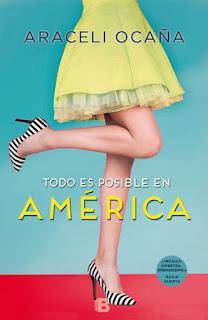 Todo es posible en América de Araceli Ocaña [Ediciones B]