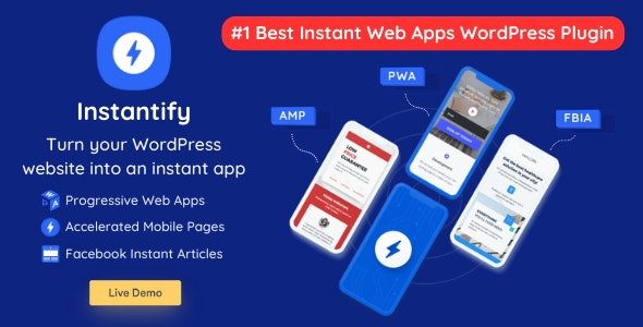 Instantify plugin–PWA & Google AMP & Facebook IA for WordPress