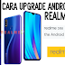 Cara Upgrade Android Q Beta di Realme 3 Pro