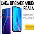 Cara Upgrade Android Q Beta di Realme 3 Pro