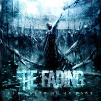 "The Fading - ""Till Life Do Us Part"""