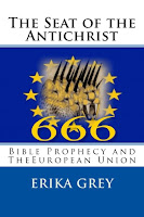 The names of the Antichrist from the Seat of the Antichrist: Bible Prophecy and the European Union by Erika Grey