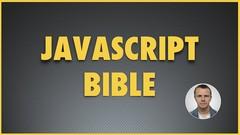 JavaScript Bible - Beginner JavaScript and ES6 Bootcamp 2019
