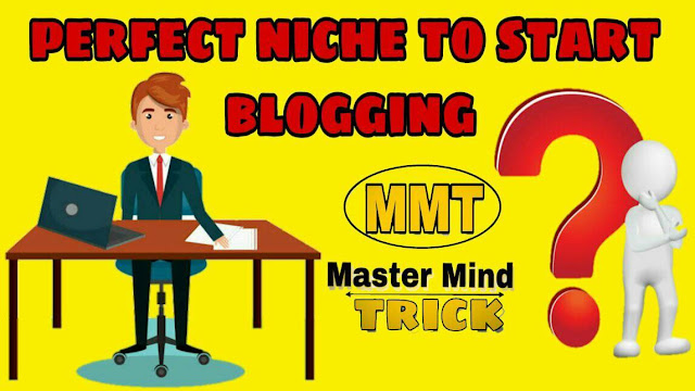 Perfect Niche topics to started blogging