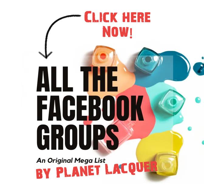 Planet Lacquer's facebook groups list