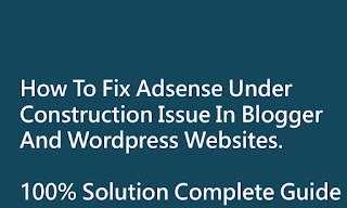 How To Fix Under Construction Adsense