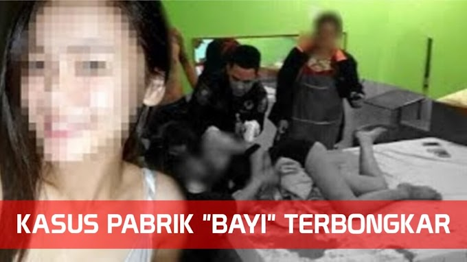 Kasus Pabrik 'BAYI' Terbongkar, Cewek-Cewek Muda di Perkosa Sampai Hamil & Bayinya Dijual