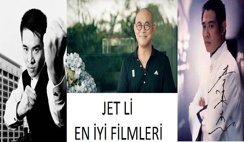 Jet Li Kimdir? En İyi Filmleri