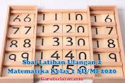 Soal Latihan Ulangan 2 Matematika Kelas 1 SD/MI 2020
