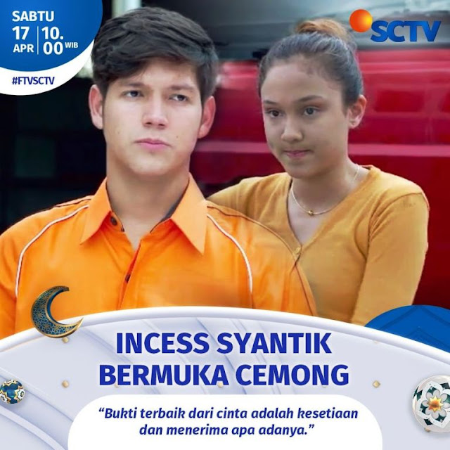 Daftar Nama Pemain FTV Incess Syantik Bermuka Cemong SCTV 2021 Lengkap
