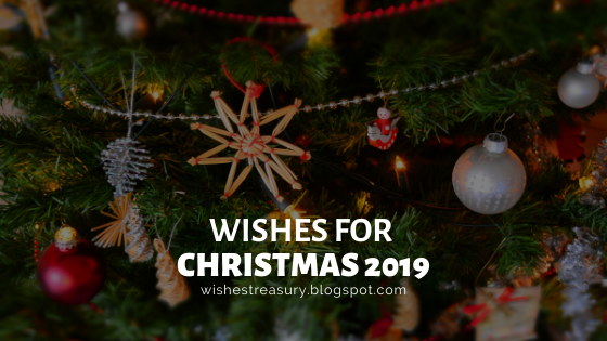 Wishes For Christmas 2019