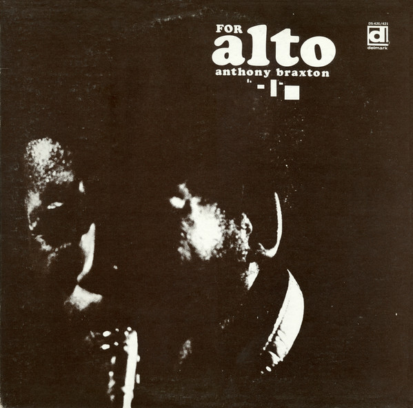 Anthony Braxton, For Alto