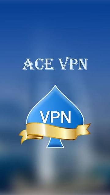 تحميل Ace VPN - تطبيق VPN Pro سريع سريع وغير محدود 2020