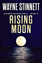 Rising Moon by Wayne Stinnett