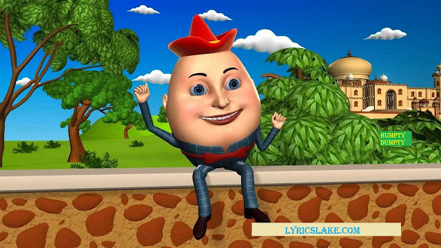 HUMPTY DUMPTY SAT ON A WALL LYRICS