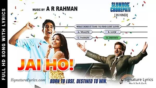 Jai Ho Lyrics - Slumdog Millionaire | AR Rahman, Sukhwinder Singh, Gulzar