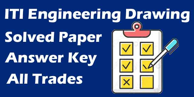 ITI Engineering Drawing Solved paper