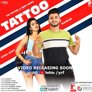 Tattoo Lyrics - Nawab Ft Gima Ashi New Song 2019 | YRF