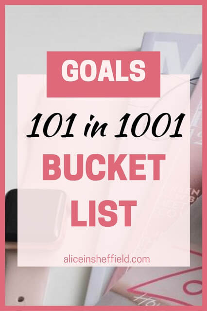 101 in 1001 Day Zero Bucket List Goals