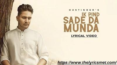 Ik Pind Sade Da Munda Song Lyrics | Hustinder | Hakeem | TDot Records | Punjabi Songs 2020
