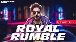 Royal Rumble Lyrics | Emiway | Latest Hindi Rap Song 2021