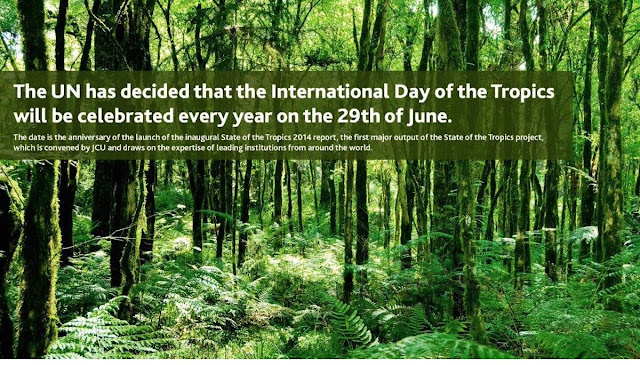 International Day of the Tropics June 29 - Notes