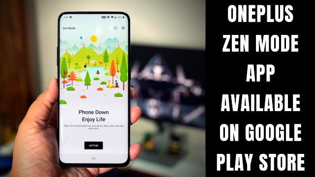 oneplus zen mode app google play store