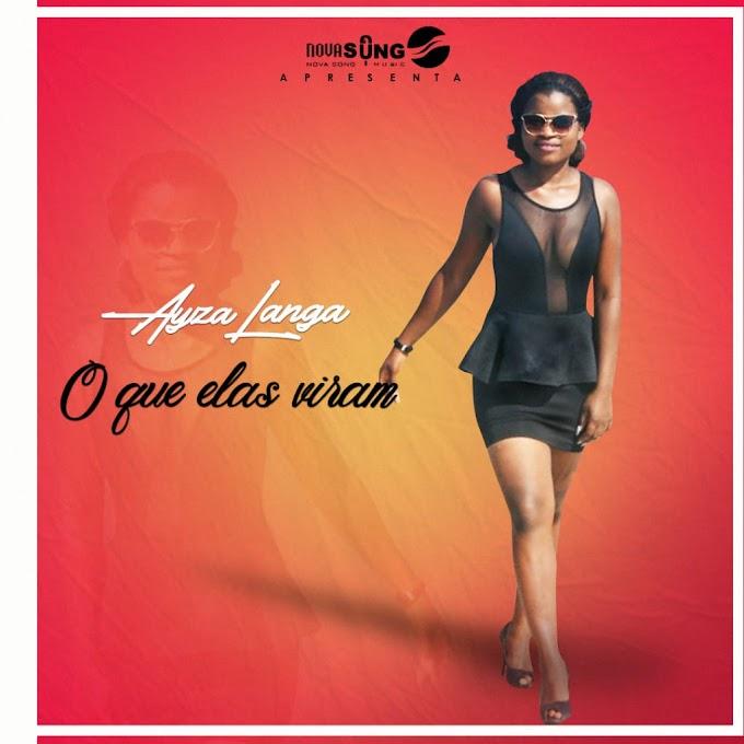Ayza Langa  - O que elas viram (2019) DOWNLOAD