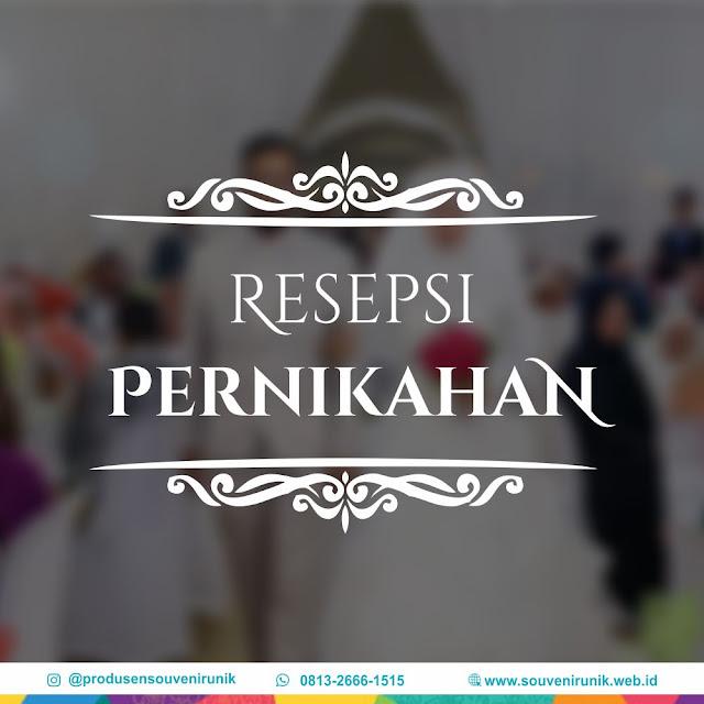 resepsi pernikahan, 0852-2666-1515, www.souvenirunik.web.id