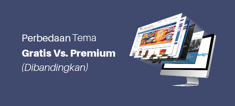 Perbandingan Template Blog Gratis Vs. Premium (2019)