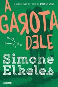 [Resenha] A Garota Dele #02 - Simone Elkeles