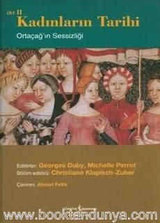 Georges Duby, Michelle Perrot - Kadınların Tarihi 2 (Ortaçağın Sessizliği)