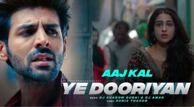 Yeh Dooriyan Lyrics Song 2020 | Love Aaj Kal 2 | | Kartik Aaryan l Sara Ali Khan | Imtiaz Ali