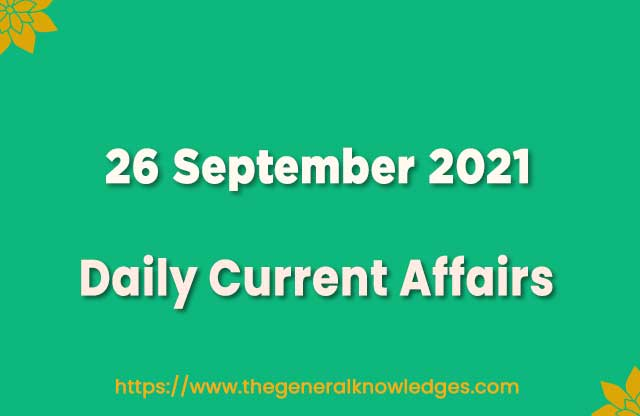 26 September 2021 Current Affairs Question and Answer in Hindi