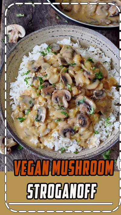 Vegan Mushroom Stroganoff with rice! This gluten-free dish is a great comfort meal. It's creamy, flavorful and you'll need less than 30 minutes to cook it! #vegan #glutenfree #mushrooms #stroganoff #dinner #lunch