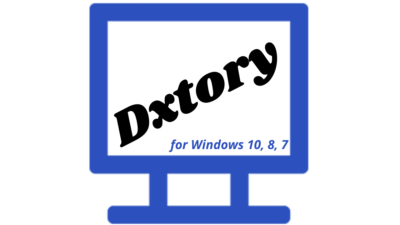 Dxtory Download Latest Version for Windows 10, 8, 7