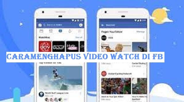 Cara Menghapus Video Watch di Facebook