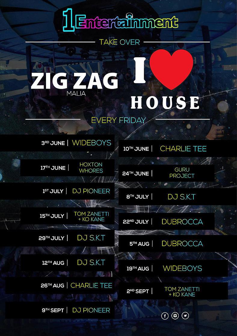 Zig Zag Club Events Malia 2016 I Love House