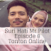 Suri Hati Mr Pilot Episode 8 (Episode 1 - 16)