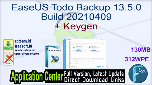 EaseUS Todo Backup 13.5.0 Build 20210409 + Keygen_ ZcTeam.id