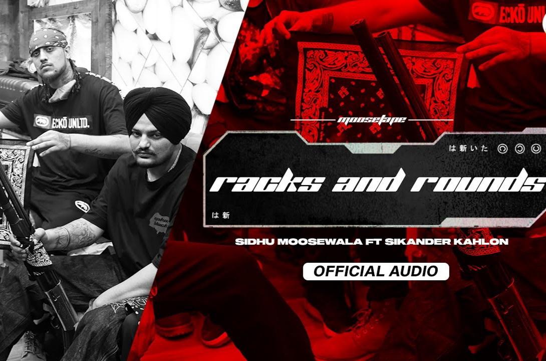 Racks And Rounds Lyrics - Sidhu Moose Wala and Sikander Kahlon