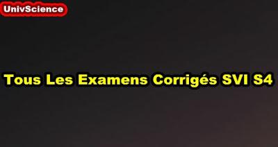 Tous les  Examens Corrigés SVI S4