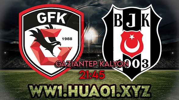 Gaziantep Fk - Beşiktaş Maçını canlı izle
