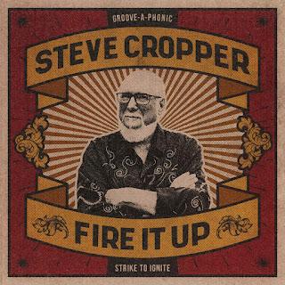Steve Cropper's Fire It Up