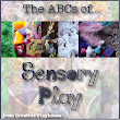 ABCs of Sensory Play