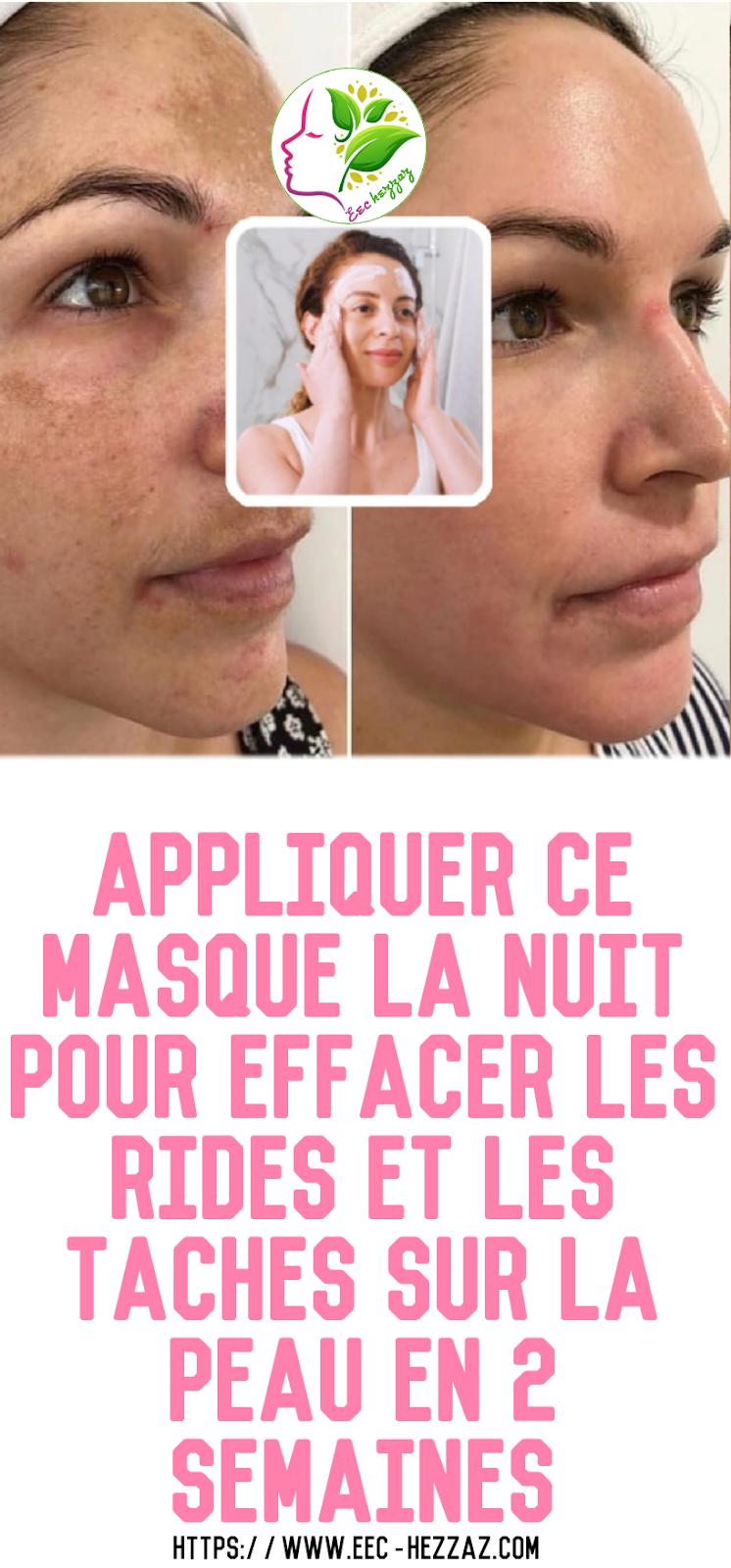 Appliquer ce masque la nuit pour effacer les rides et les taches sur la peau en 2 semaines