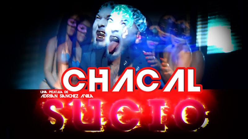 Chacal - ¨Sucio¨ - Videoclip - Director: Adrián Sánchez Ávila. Portal Del Vídeo Clip Cubano - 01