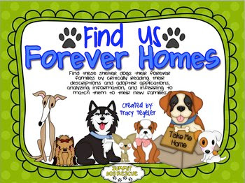 https://www.teacherspayteachers.com/Product/Find-Us-Forever-Homes-Critically-Reading-Analyzing-Information-Inferring-327325