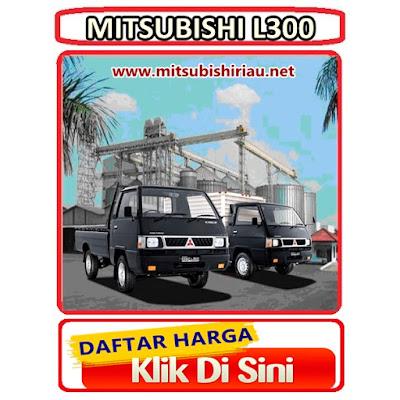 Daftar Harga Mitsubishi L300 Pekanbaru Riau Terbaru
