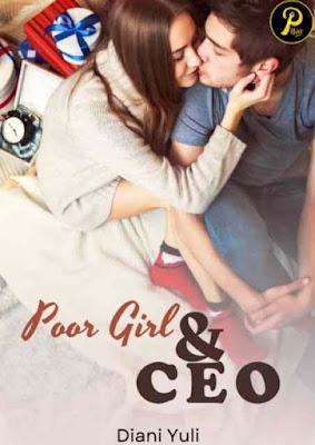 Novel Poor Girl and CEO Karya Diani Yuli Full Episode